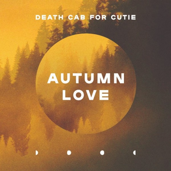 Death Cab For Cutie - Autumn Love
