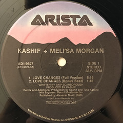 KASHIF + MELI'SA MORGAN:LOVE CHANGES(LABEL SIDE-A)