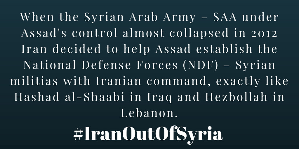 #IranOutOfSyria When the Syrian Arab Army – SAA under Assad's control almost collapsed in 2012 #Iran decided to help Assad establish the National Defense Forces (NDF)