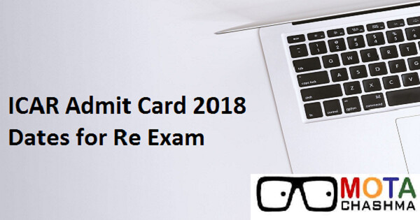 icar admit card 2018 dates for re exam