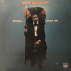 EDDIE KENDRICKS:PEOPLE...HOLD ON(JACKET A)