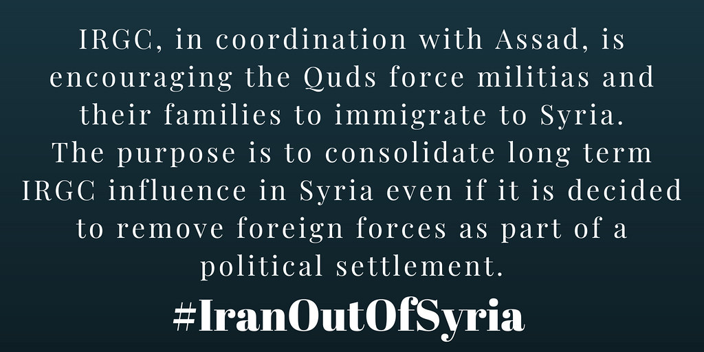 #IranOutOfSyria IRGC, in coordination with Assad, is encouraging the Quds force militias and their families to immigrate to #Syria,