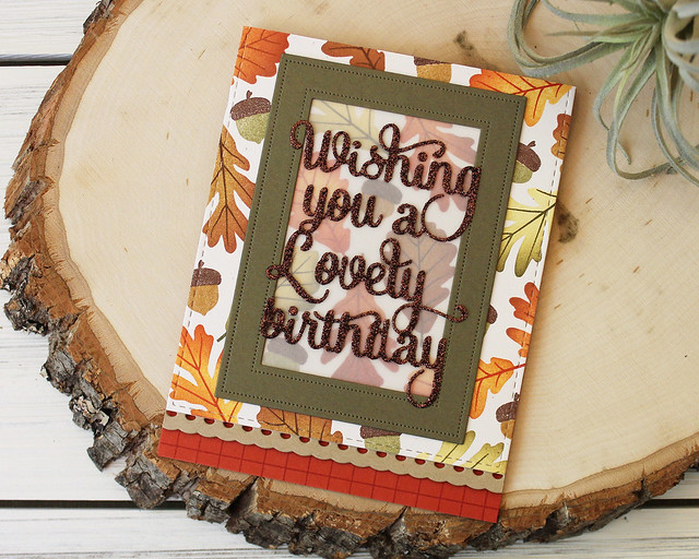 LizzieJones_PapertreyInk_August2018_SayItSimply_ScallopStackers_AutumnLovelyBirthdayCard