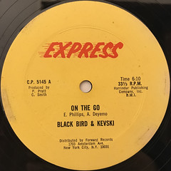 BLACK BIRD & KEVSKI:ON THE GO(LABEL SIDE-A)