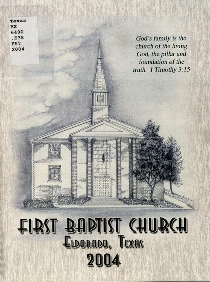 First Baptist Church. Membership Directory: First Baptist Church, Oak & Gillis Street, Eldorado, Texas. Chattanooga, TN: Olan Mills Church Directories, 2004. Print.