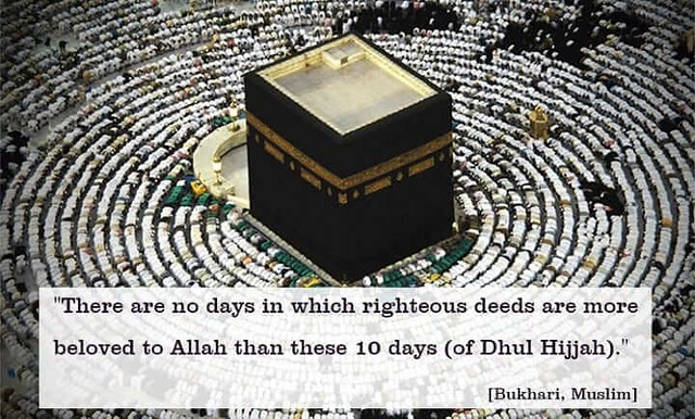 3007 10 Reasons every Muslims should take the First 10 Days of Dhul Hijjah Seriously 05