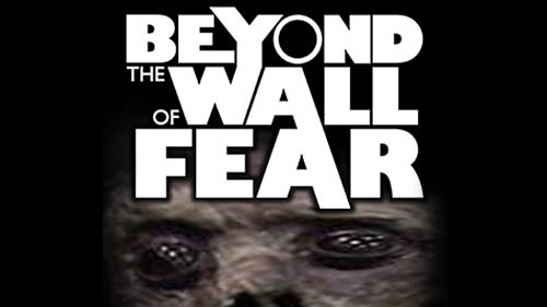 BeyondtheWallofFear