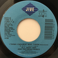 D.J. JAZZY JEFF AND THE FRSH PRINCE:I THINK I CAN BEAT MIKE TYSON(LABEL SIDE-B)