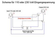 Schema für 110 oder 230 eingangsspannung