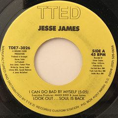 JESSE JAMES:I CAN DO BAD BY MYSELF(LABEL SIDE-A)