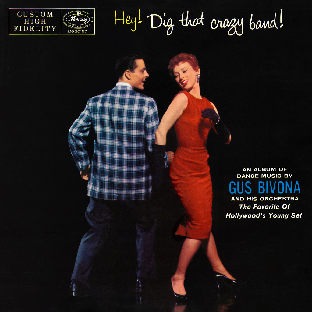 Gus Bivona - Hey! Dig That Crazy Band!