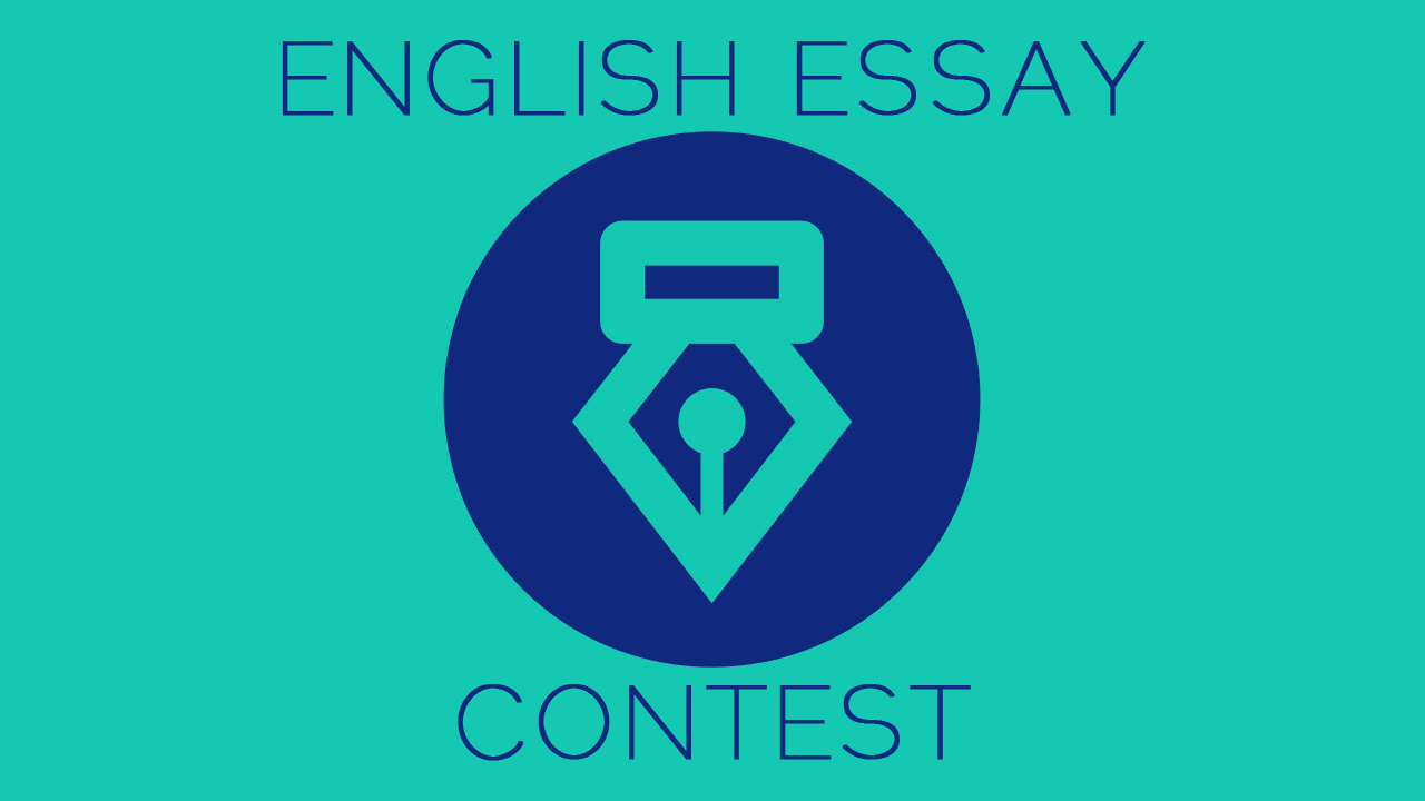 ENGLISH ESSAY CONTEST (with prize money of 100 USD being awarded each month to the winners)