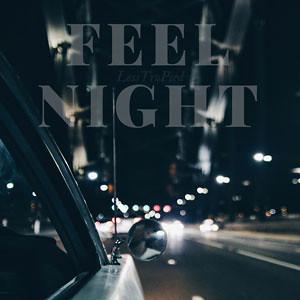 LessTro-FeeLNight