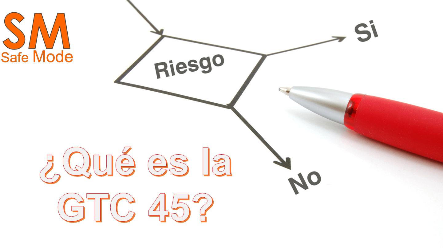 qué es la GTC 45