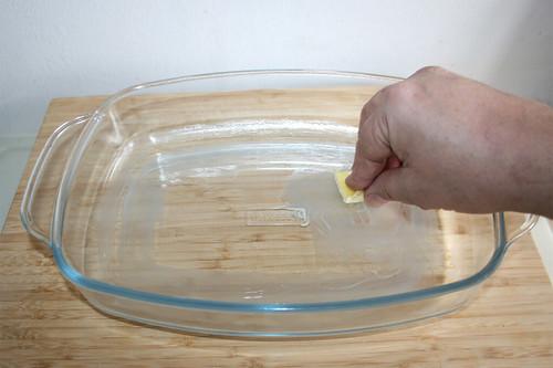 37 - Auflaufform ausfetten / Grease casserole