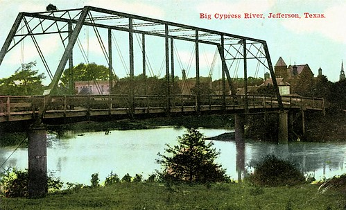 bridge river texas postcard bridges vintagepostcard jefferson bridging bridgepixing bridgepix bridgeblog bridgephoto bridgepicture texasbridges texasescapes bigcypressriver bigcypressriverbridge