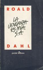 Roald Dahl, La Venganza es Mía S.A.