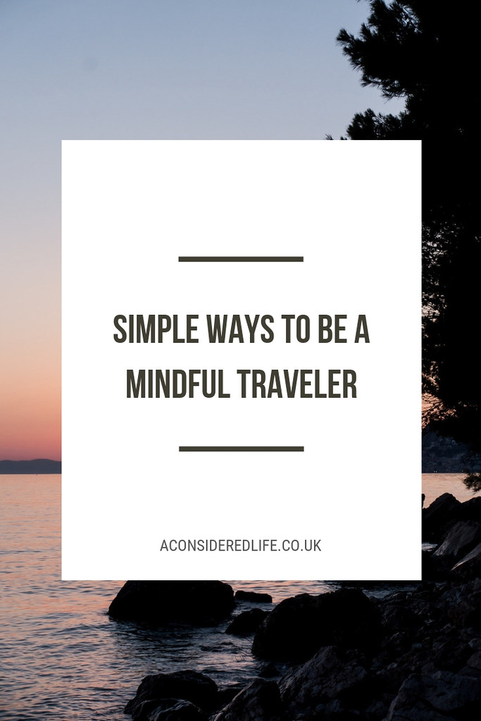Being A Mindful Traveller
