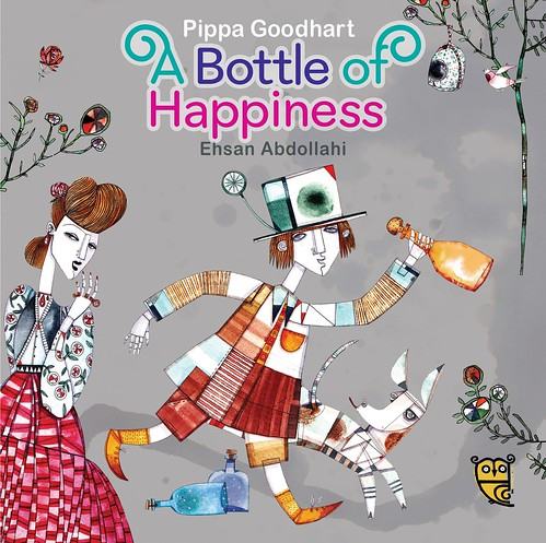 Pippa Goodhart and Ehsan Abdollahi, A Bottle of Happiness