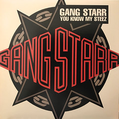 GANG STARR:YOU KNOW MY STEEZ(JACKET A)