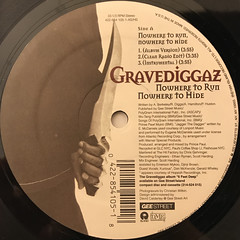 GRAVEDIGGAZ:NOWHERE TO RUN, NOWHERE TO HIDE(LABEL SIDE-A)