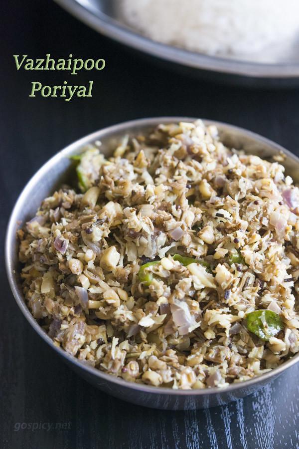 Vazhaipoo Poriyal Recipe by GoSpicy.net/