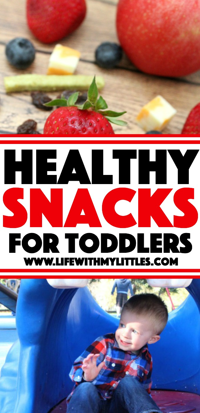 Easy and healthy snack ideas for toddlers to help teach them to live a healthy lifestyle