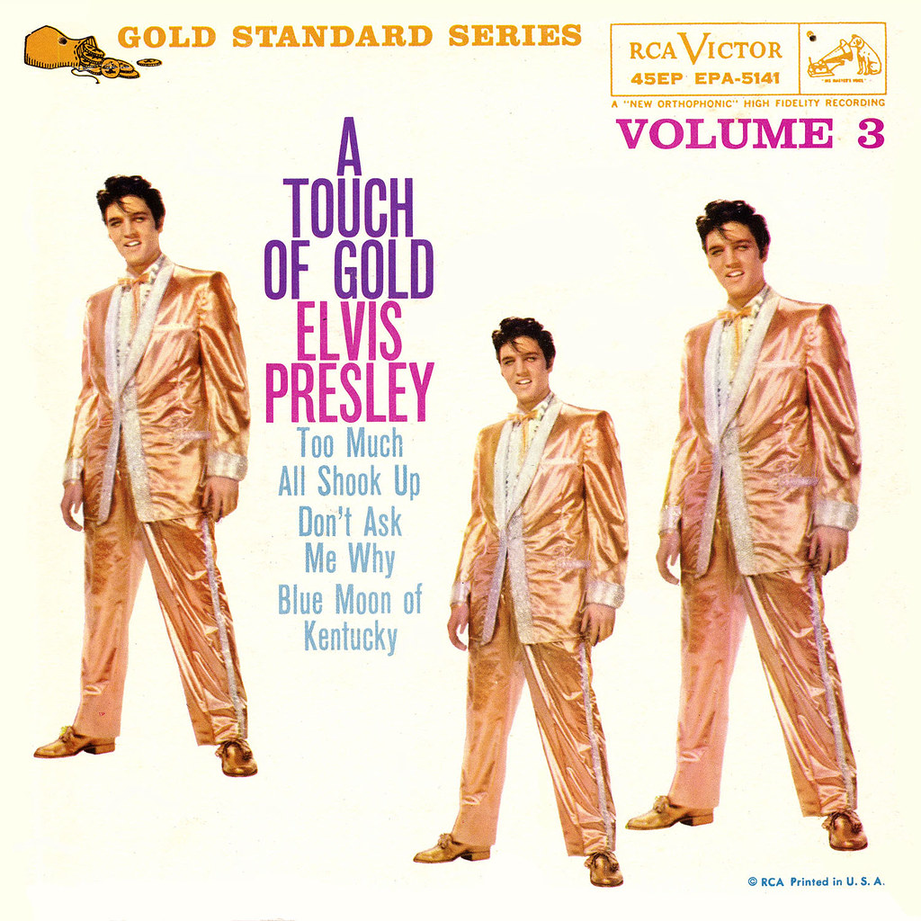 Elvis Presley - A Touch of Gold Volume 3