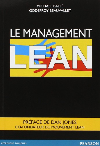 Le Management Lean, par Michael Ballé & Godefroy Beauvallet