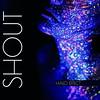 HALO EFFECT - Shout