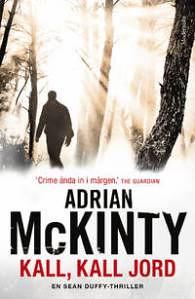 Adrian McKinty, Kall, kall jord