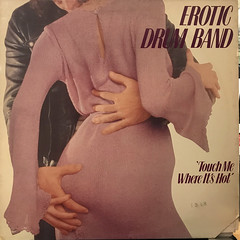 EROTIC DRUM BAND:TOUCH ME WHERE IT'S HOT(JACKET A)