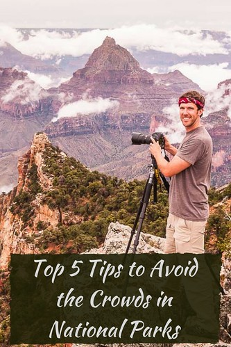 Expert shares Top 5 Tips to Avoid the Crowds in National Parks