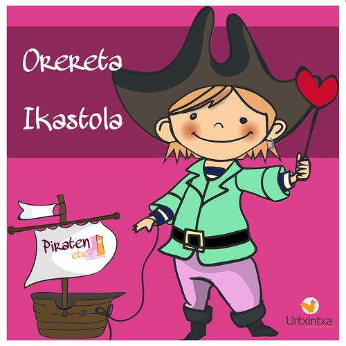 Pirata Egonaldia- Orereta Ikastola 2018-05-22 / 2018-05-23