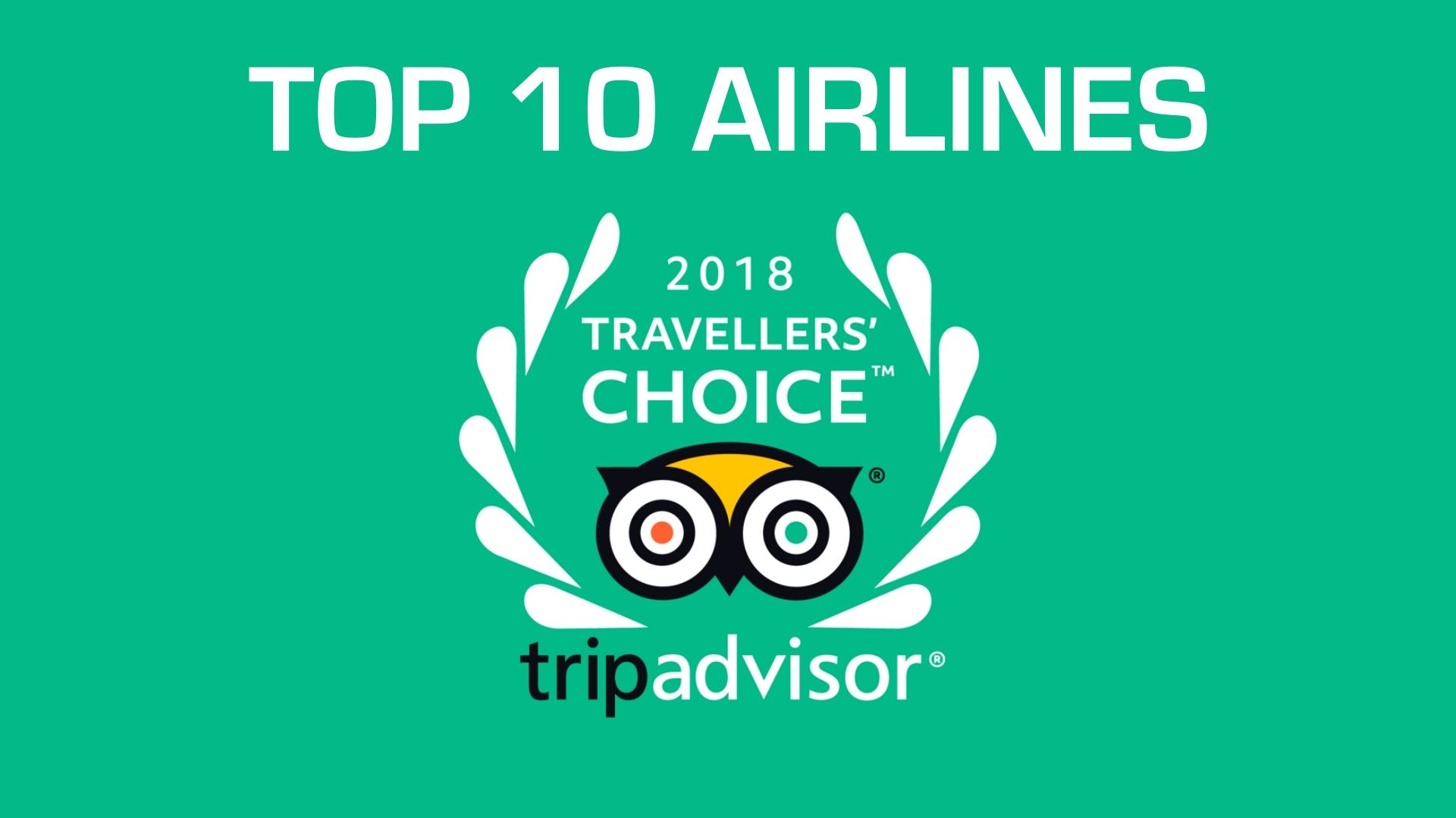 TripAdvisor Traveller's Choice® Awards 2018 For Airlines