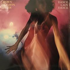 CROWN HEIGHTS AFFAIR:DANCE LADY DANCE(JACKET A)