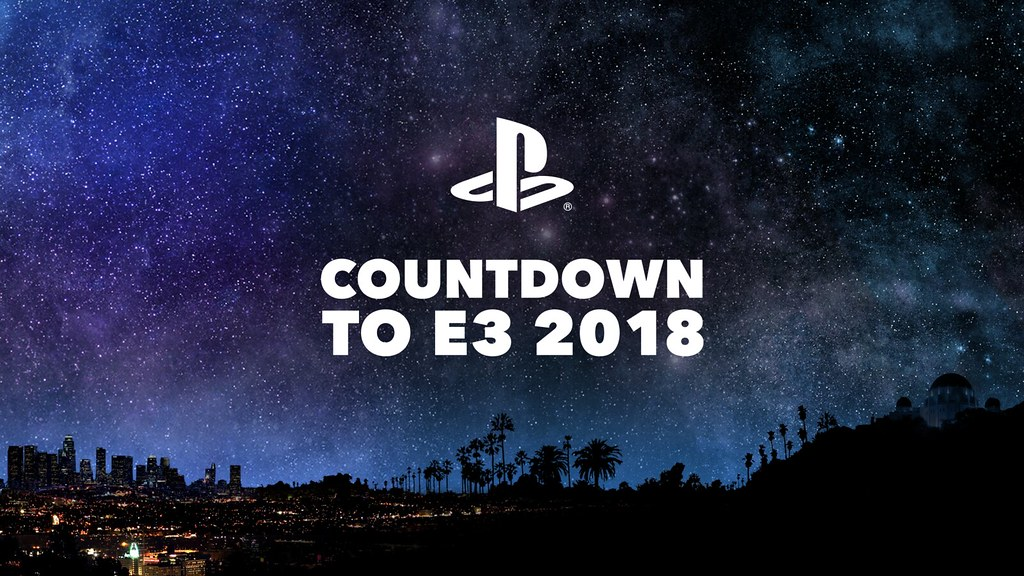 Countdown to E3 2018