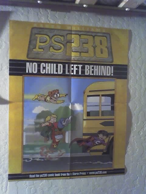 no child left behind - ps 238 poster from Flickr via Wylio