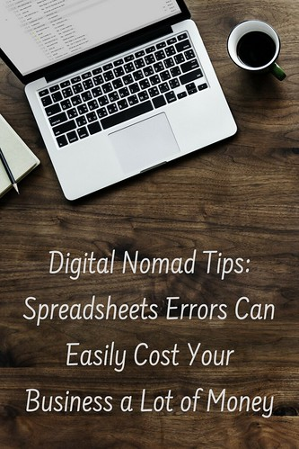 Digital Nomad Tips: Spreadsheets Errors Can Easily Cost Your Business a Lot of Money