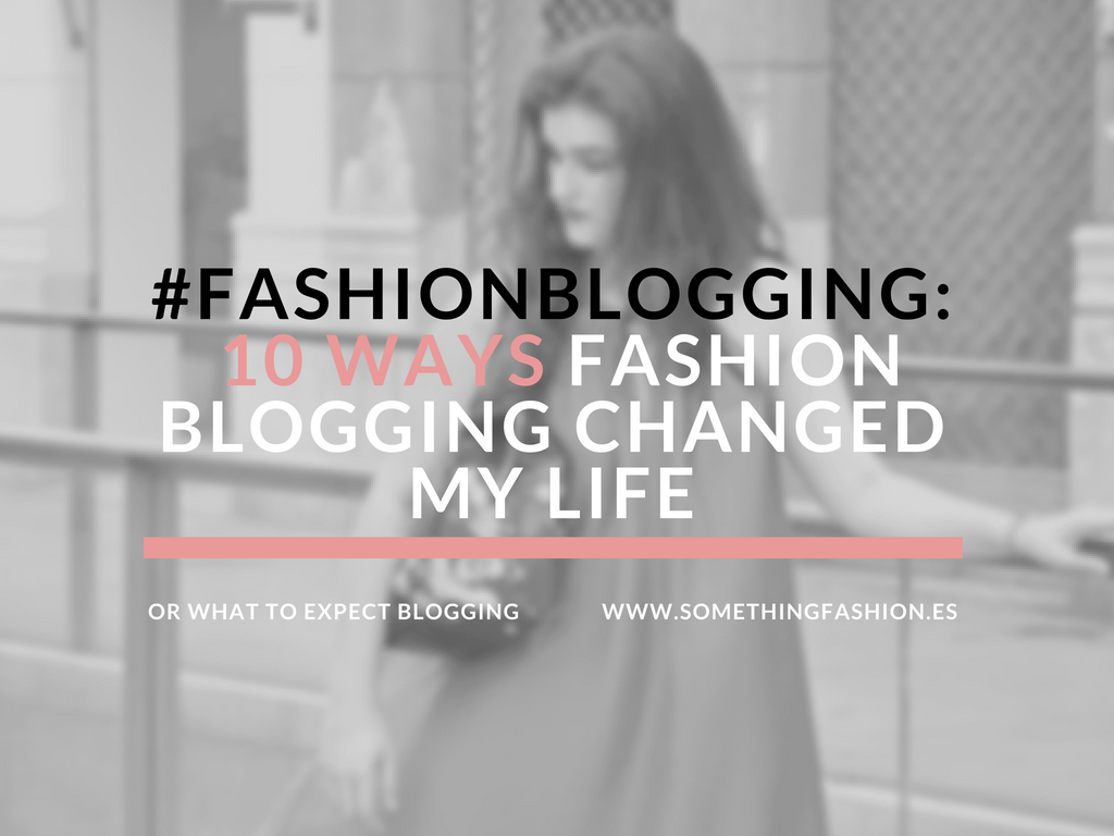 somethingfashion blogging advice tips howtobeafashionblogger valenciablogger tips easy blog 20181
