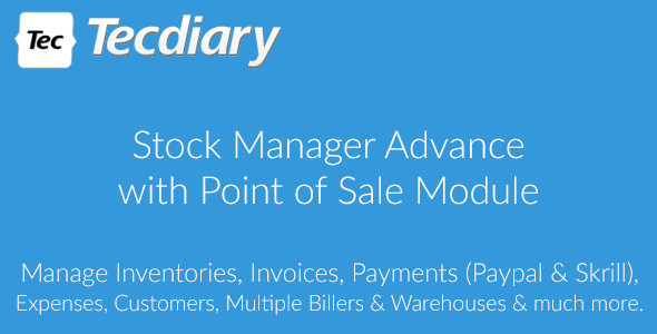 Stock Manager Advance with Point of Sale Module v3.4.29