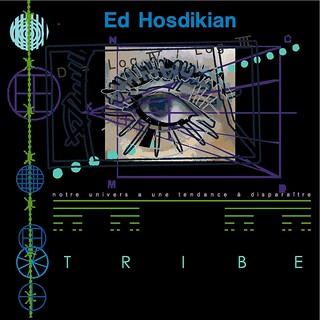 Ed Hosdikian - Tribe