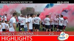 Virtus V.-Liventina del 29-04-18