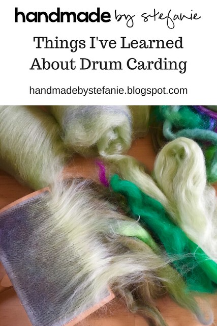 Things I've Learned About Drum Carding