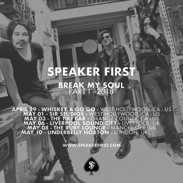 Speaker First Tour Dates 2018