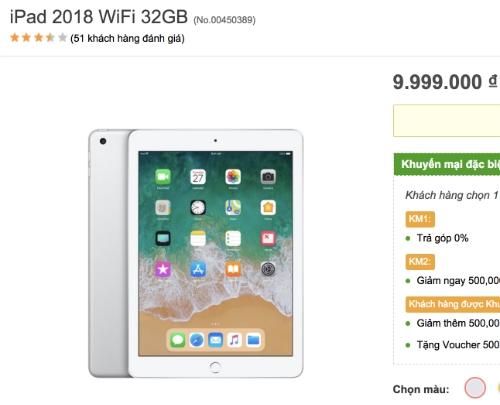 iPad 2018 bắt đầu bán chính hãng tại Việt Nam, giá từ 9,99 triệu đồng