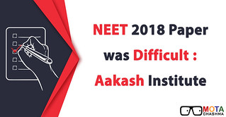 NEET 2018 Paper was Difficult