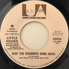 LITTLE HOOKS:GIVE THE DRUMMER SOME MORE(LABEL SIDE-A)