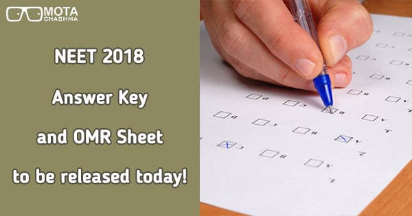 neet 2018 answer key and omr sheet to be released on 25 may 2018