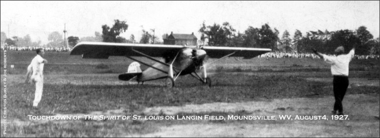 The Spirit of St. Louis at Moundsville, West Virginia, on August 4, 1927.